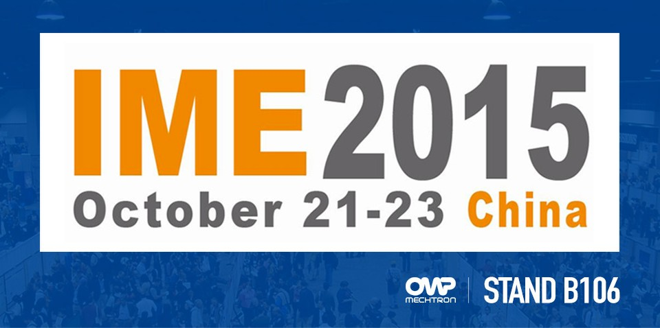 OMP Mechtron Shanghai will join IME